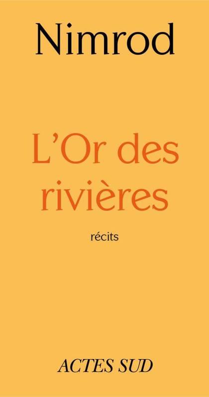 L'OR DES RIVIÈRES DE Nimrod
